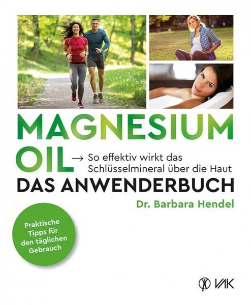 Magnesium Öl - Das Anwenderbuch