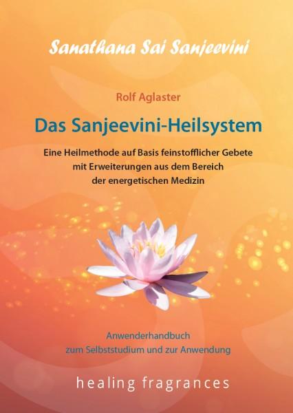 NEU Das Sanjeevini Heilsystem - Anwenderhandbuch